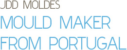 Mould maker from Portugal